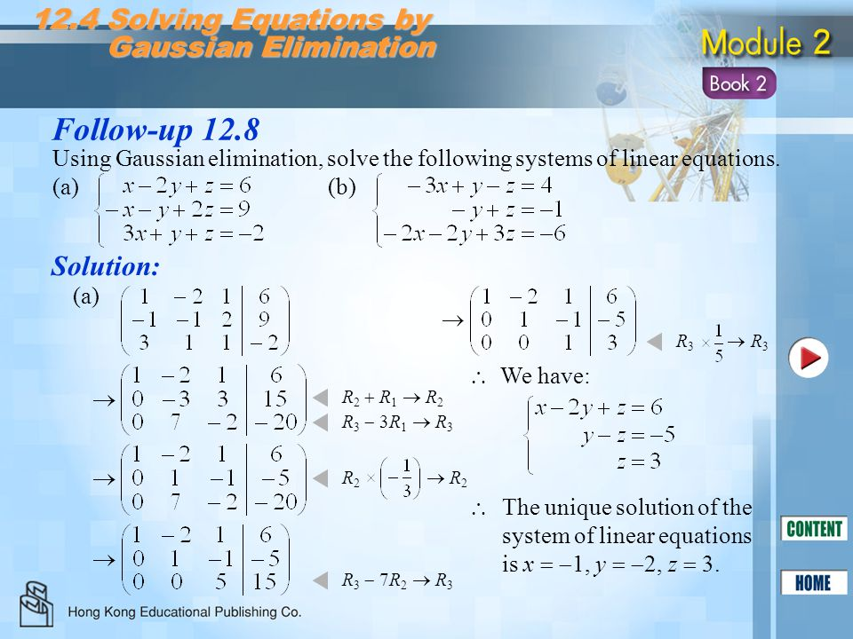 Follow-up 12.8 12.4 Solving Equations by Gaussian Elimination