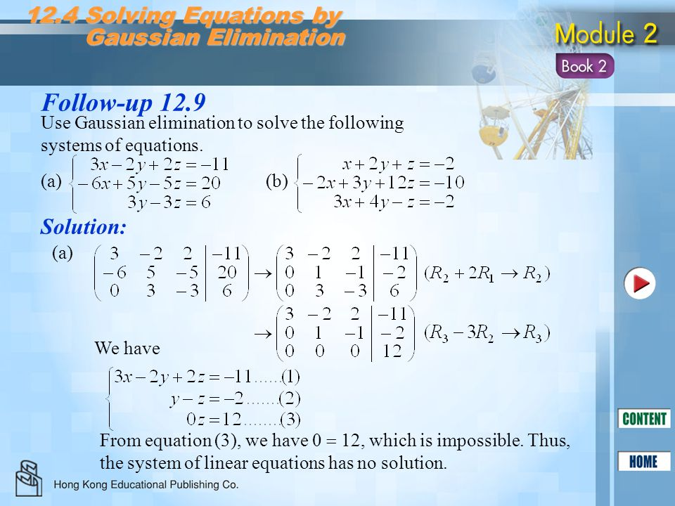 Follow-up 12.9 12.4 Solving Equations by Gaussian Elimination