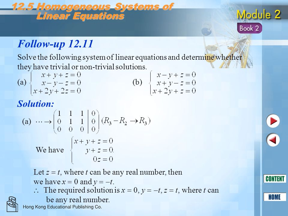 Follow-up 12.11 12.5 Homogeneous Systems of Linear Equations Solution: