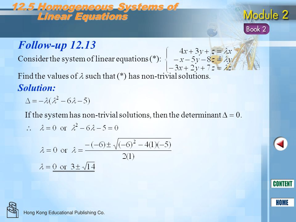 Follow-up 12.13 12.5 Homogeneous Systems of Linear Equations Solution: