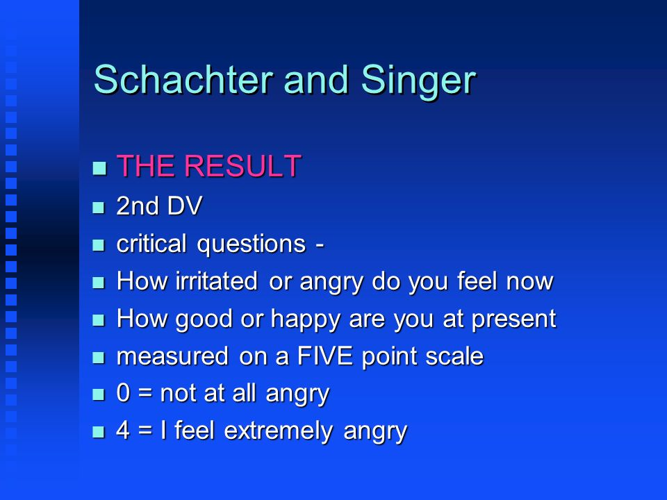 Schachter and Singer THE RESULT 2nd DV critical questions -