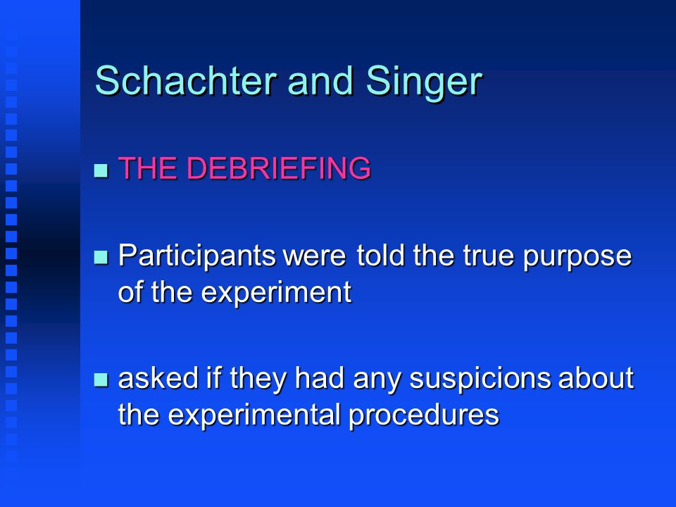 Schachter and Singer THE DEBRIEFING