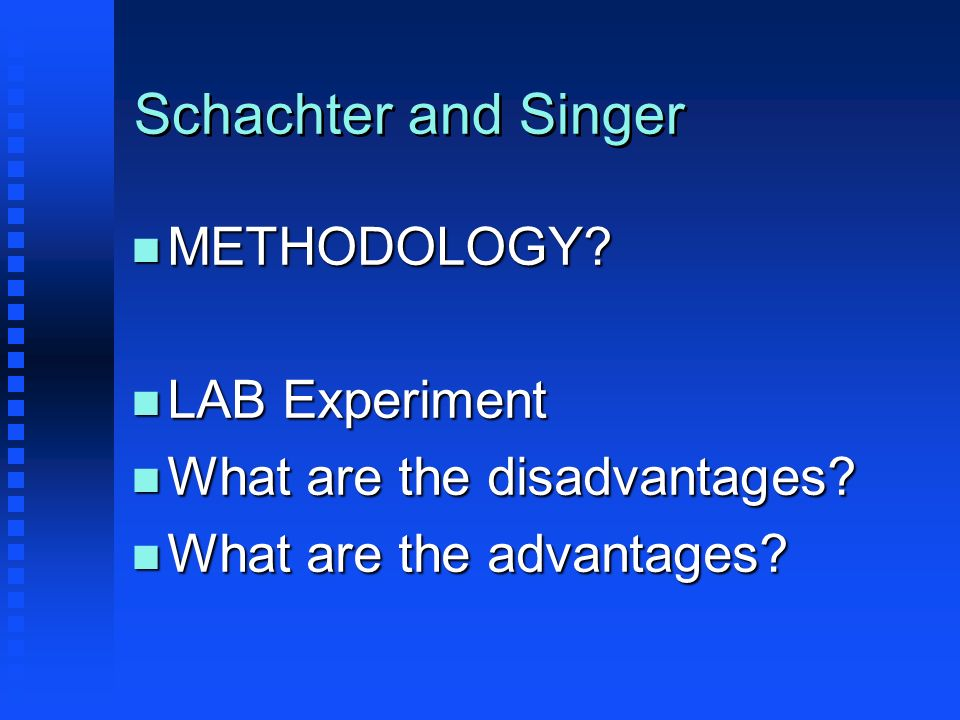 Schachter and Singer METHODOLOGY LAB Experiment