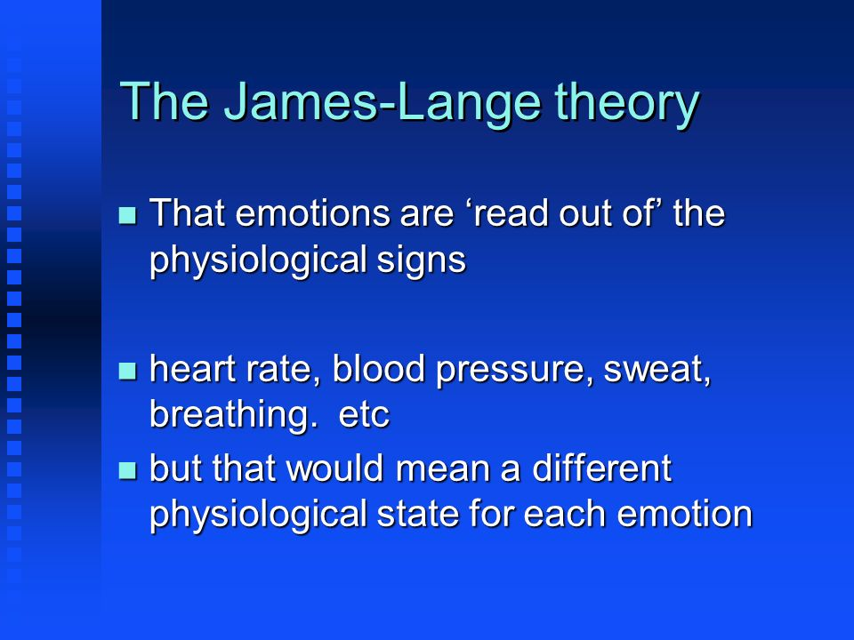 The James-Lange theory