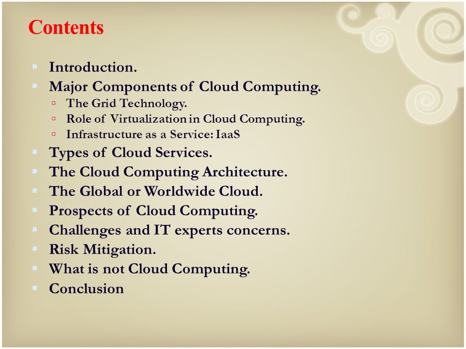 Contents Introduction. Major Components of Cloud Computing.
