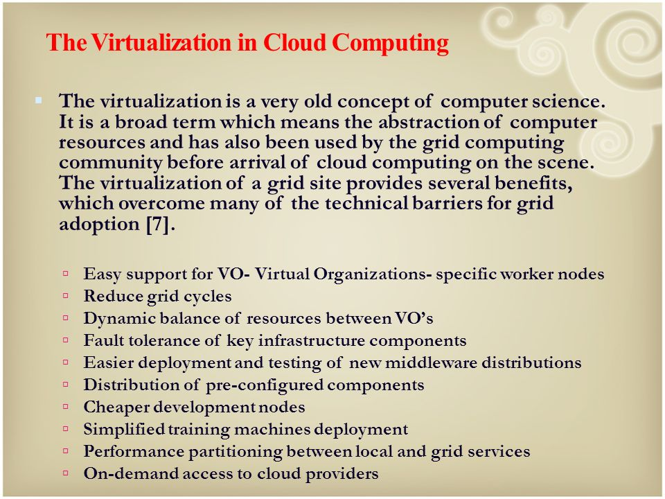 The Virtualization in Cloud Computing