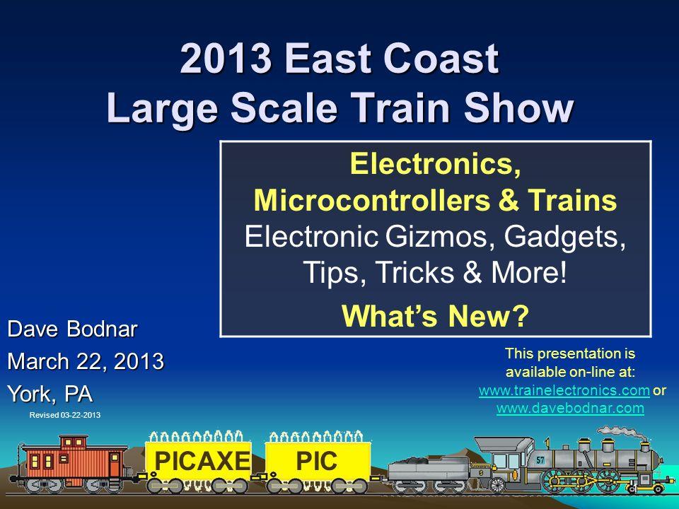 2013 East Coast Large Scale Train Show