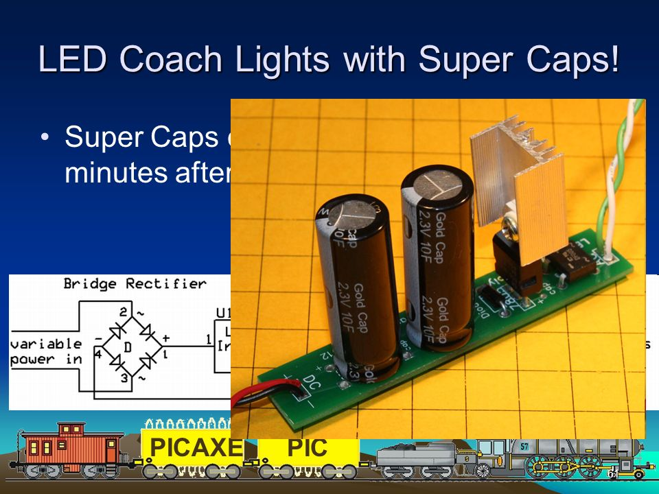 LED Coach Lights with Super Caps!