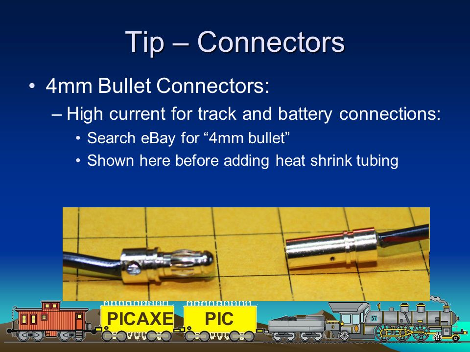 Tip – Connectors 4mm Bullet Connectors: