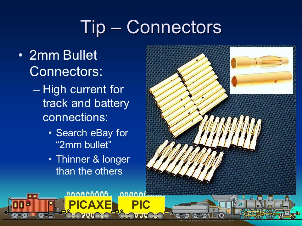 Tip – Connectors 2mm Bullet Connectors: