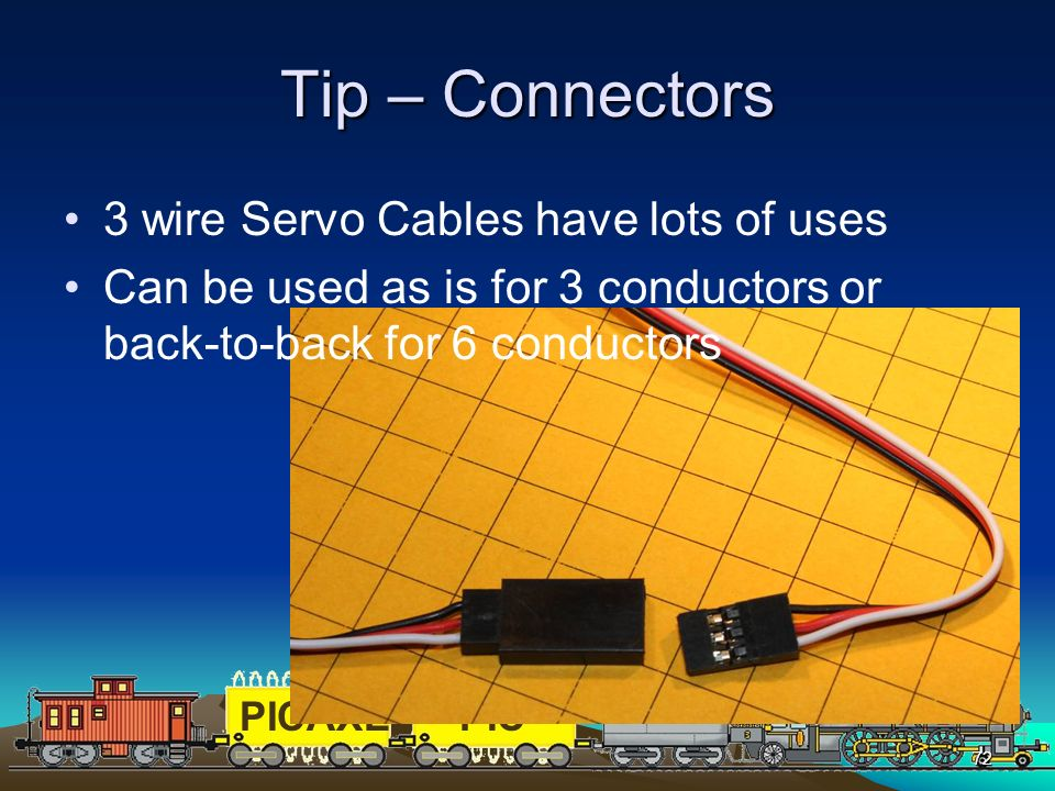 Tip – Connectors 3 wire Servo Cables have lots of uses