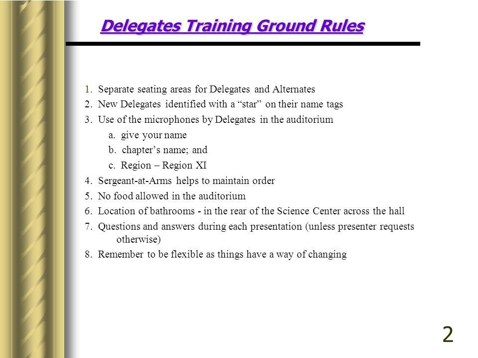 Delegates Training Ground Rules