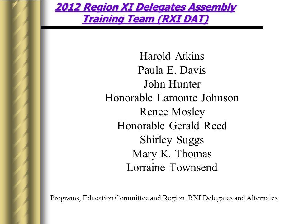 2012 Region XI Delegates Assembly Training Team (RXI DAT)