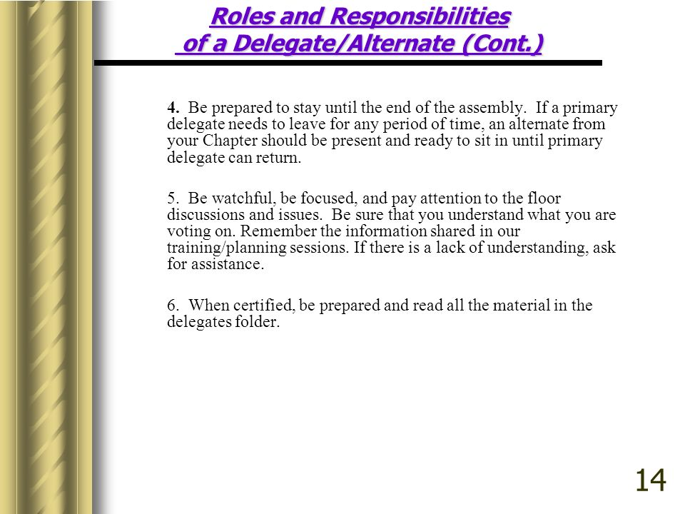 Roles and Responsibilities of a Delegate/Alternate (Cont.)