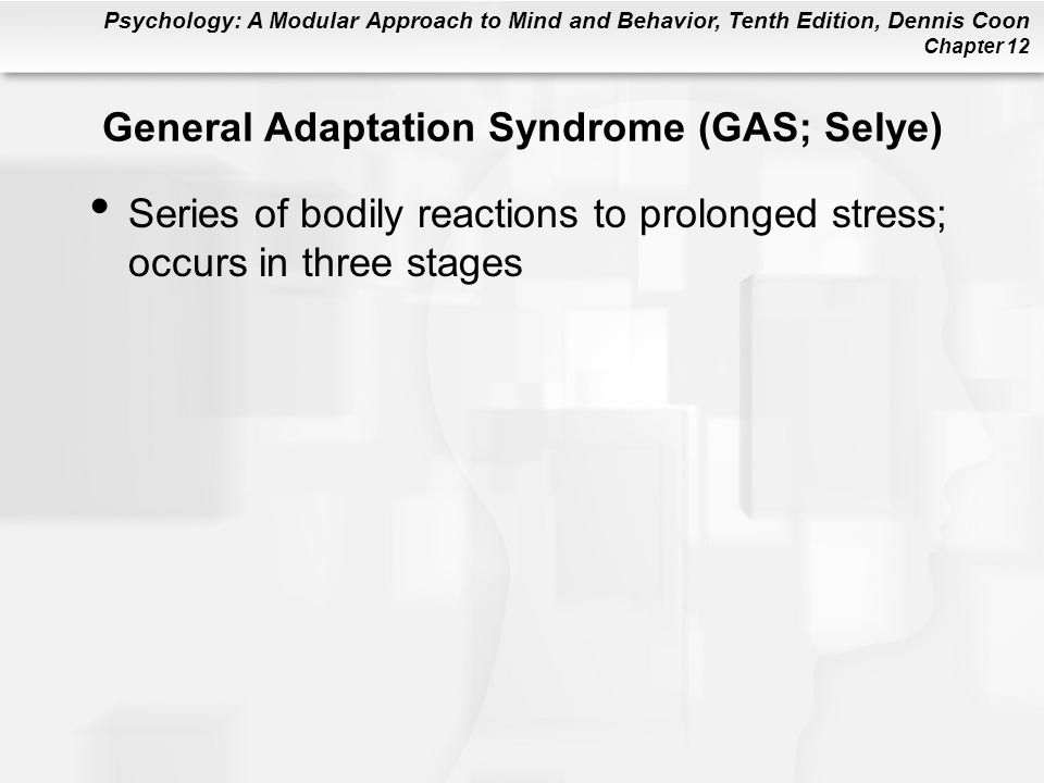 General Adaptation Syndrome (GAS; Selye)