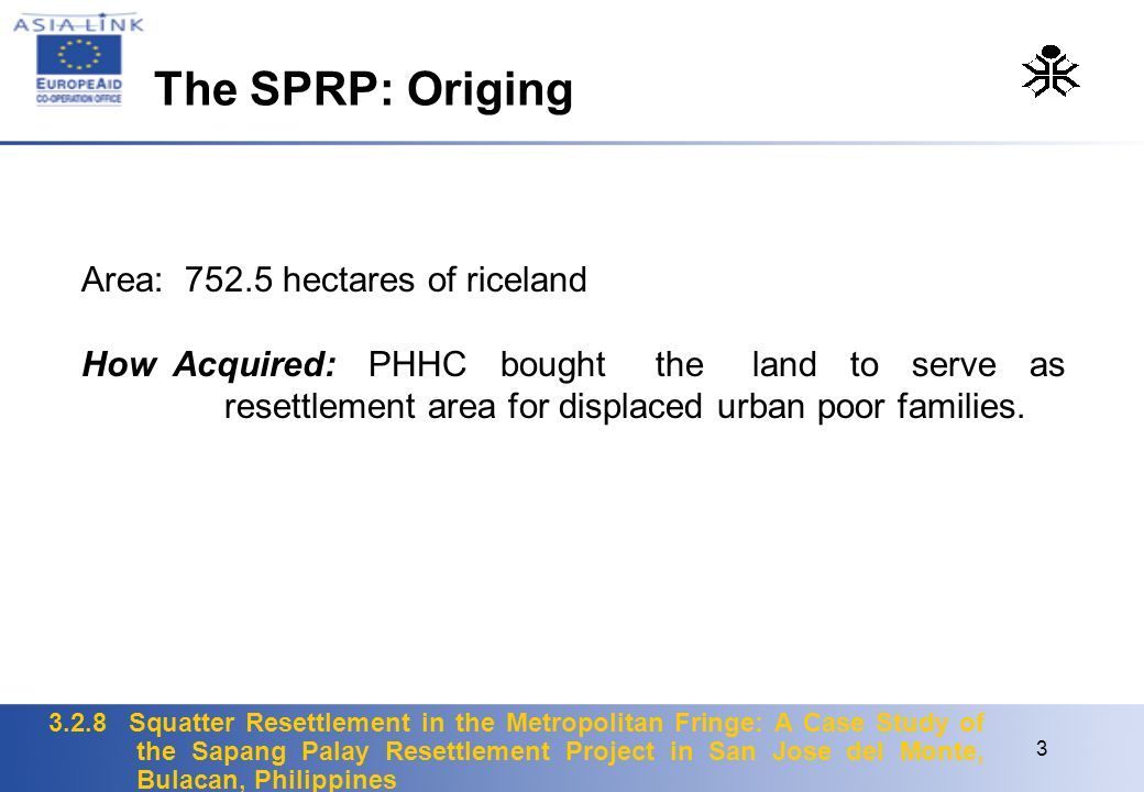 The SPRP: Origing Area: 752.5 hectares of riceland