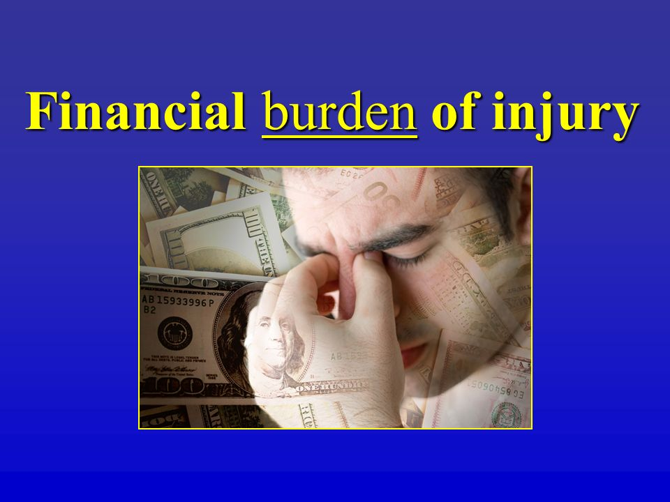 Financial burden of injury