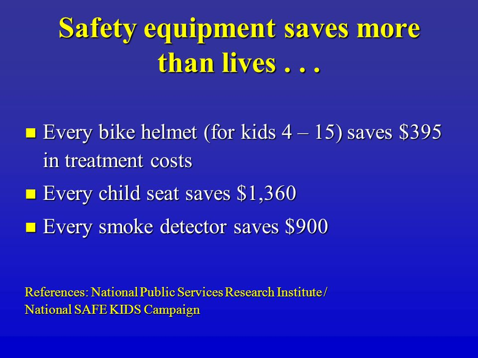 Safety equipment saves more than lives . . .