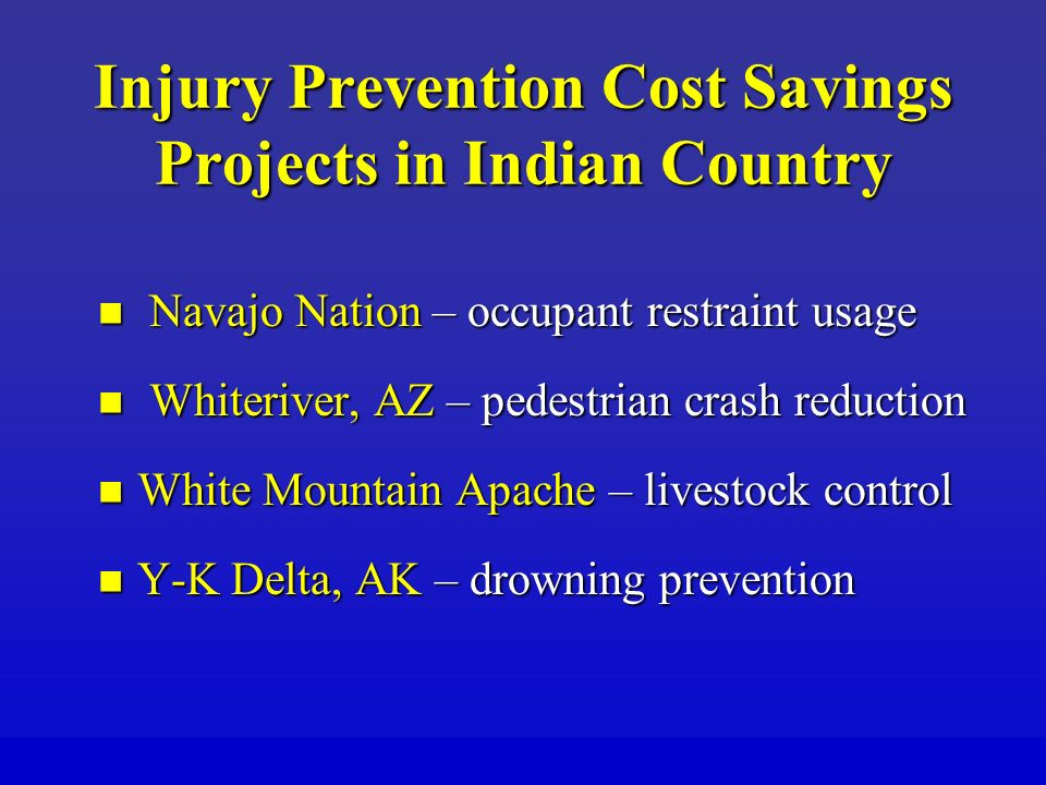 Injury Prevention Cost Savings Projects in Indian Country