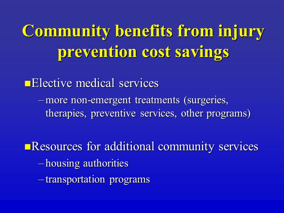 Community benefits from injury prevention cost savings