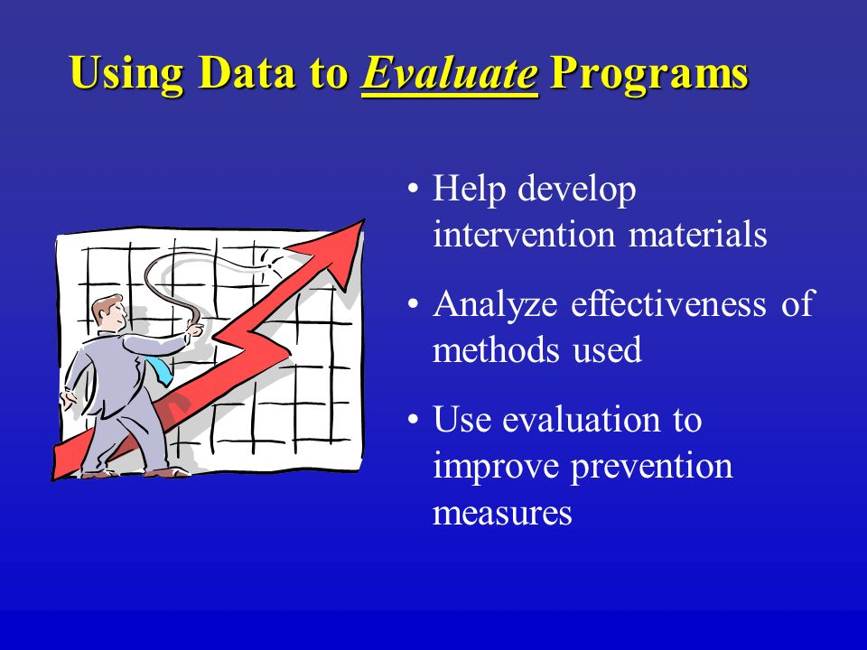 Using Data to Evaluate Programs