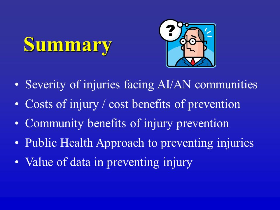Summary Severity of injuries facing AI/AN communities