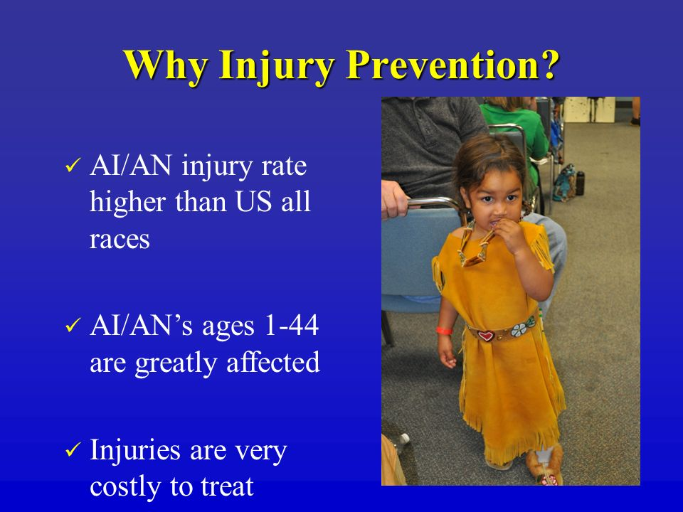 Why Injury Prevention AI/AN injury rate higher than US all races