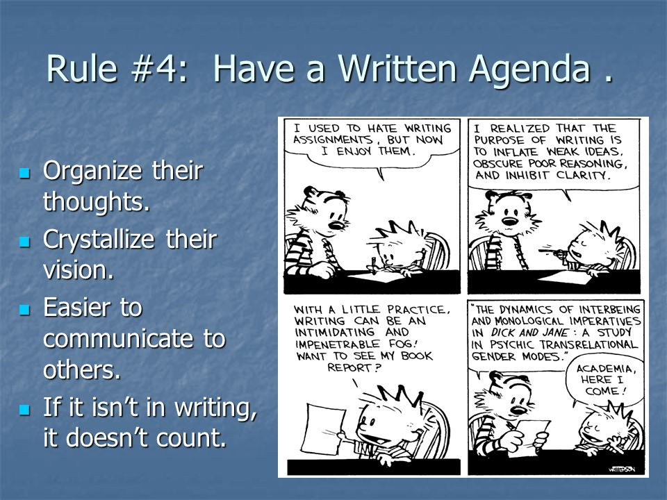 Rule #4: Have a Written Agenda .