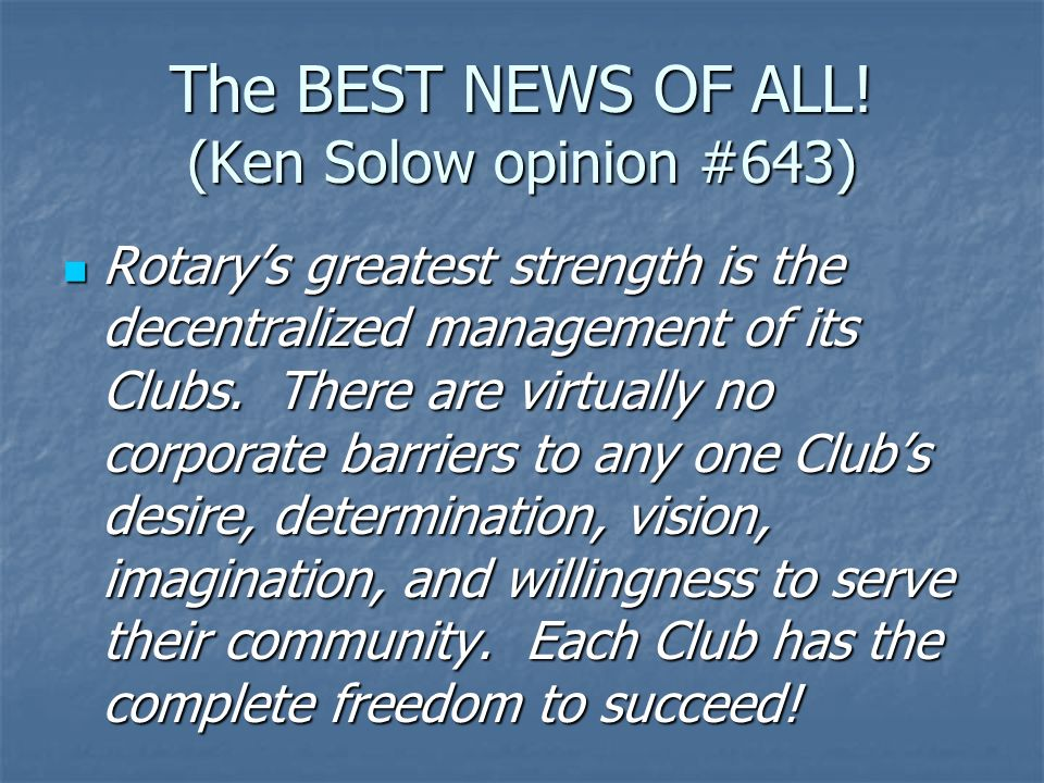 The BEST NEWS OF ALL! (Ken Solow opinion #643)