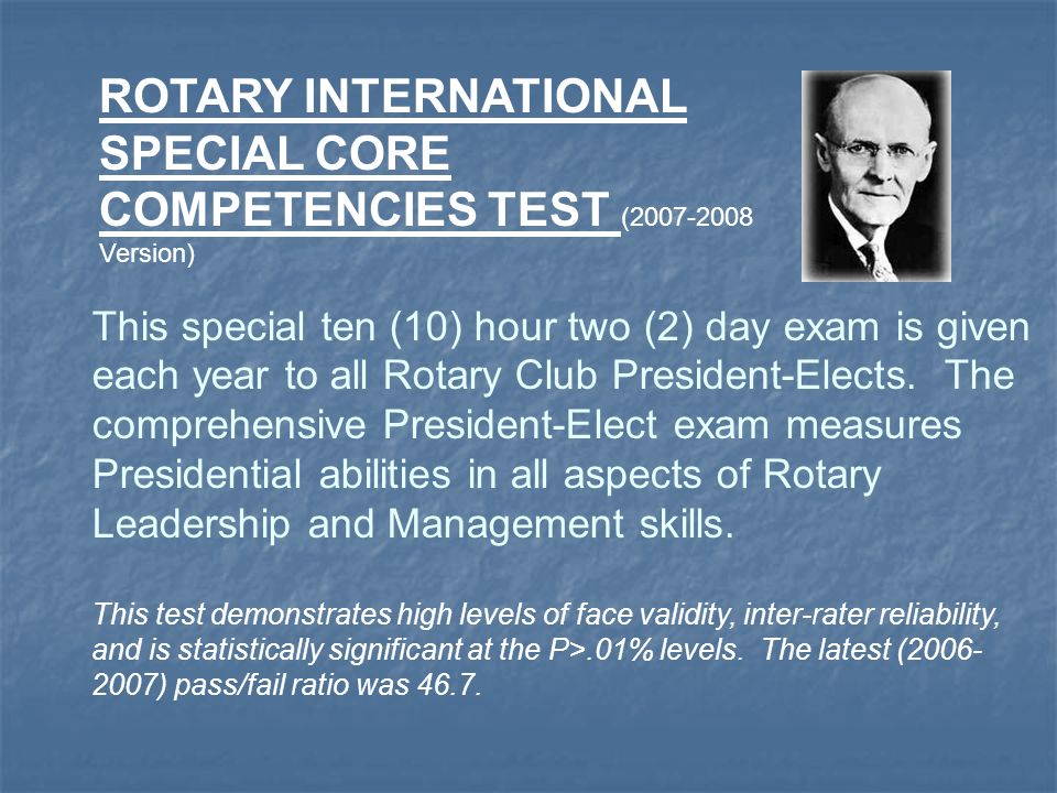 ROTARY INTERNATIONAL SPECIAL CORE COMPETENCIES TEST (2007-2008 Version)