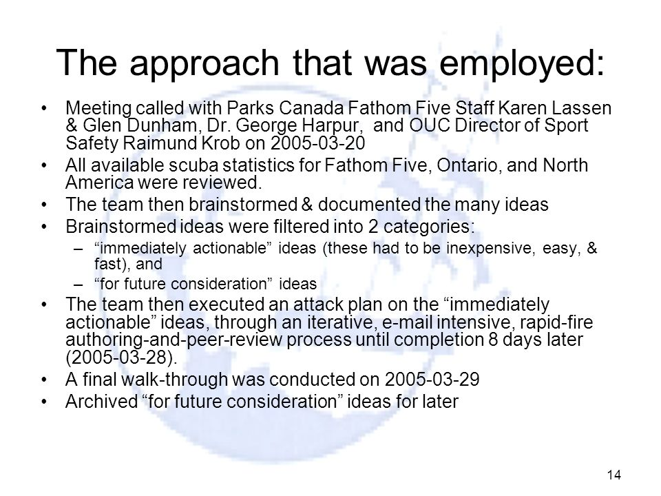 The approach that was employed: