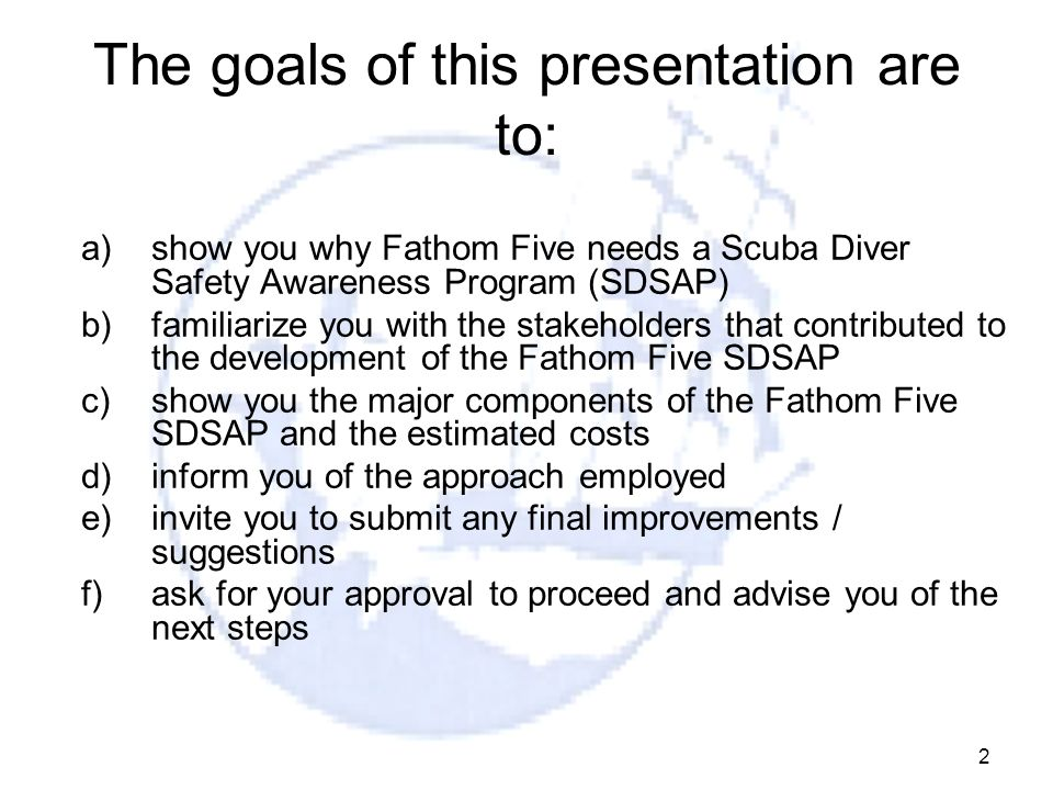 The goals of this presentation are to:
