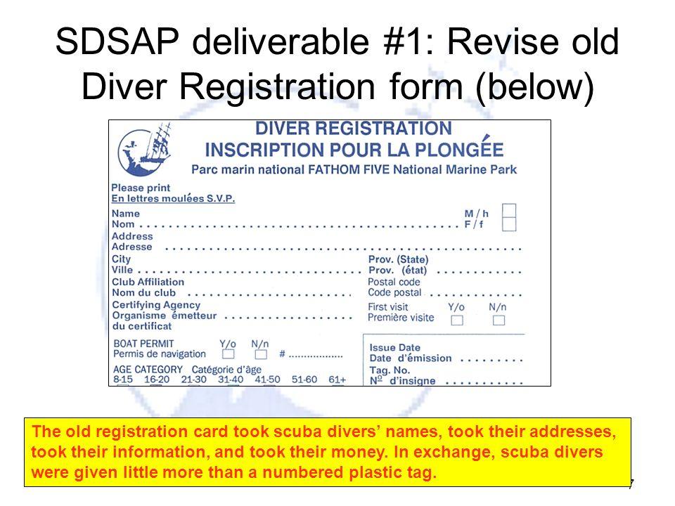 SDSAP deliverable #1: Revise old Diver Registration form (below)