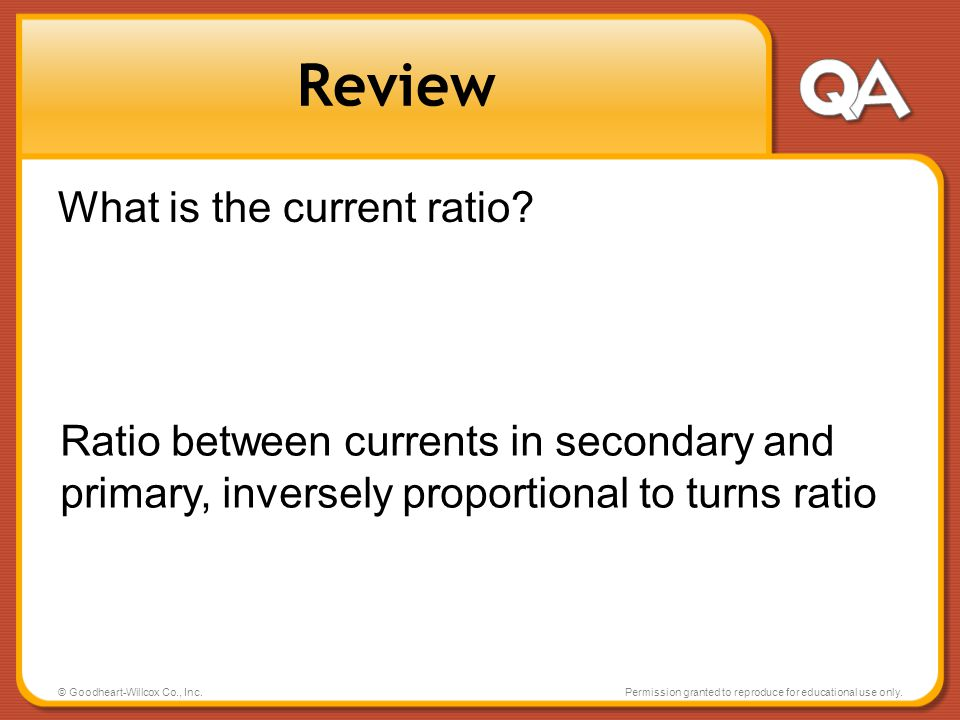 Review What is the current ratio