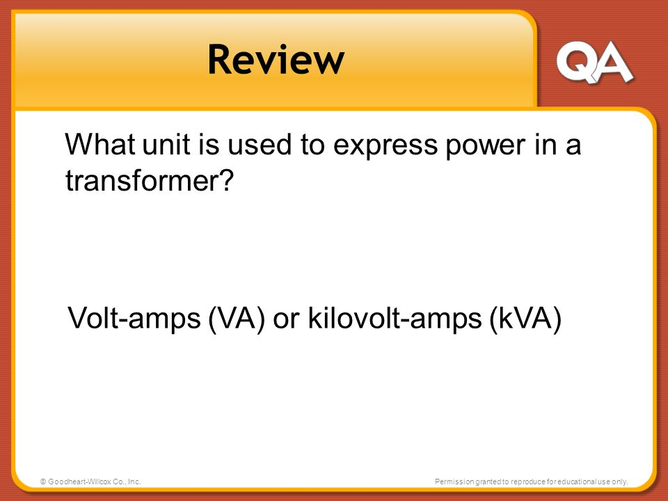 Review What unit is used to express power in a transformer