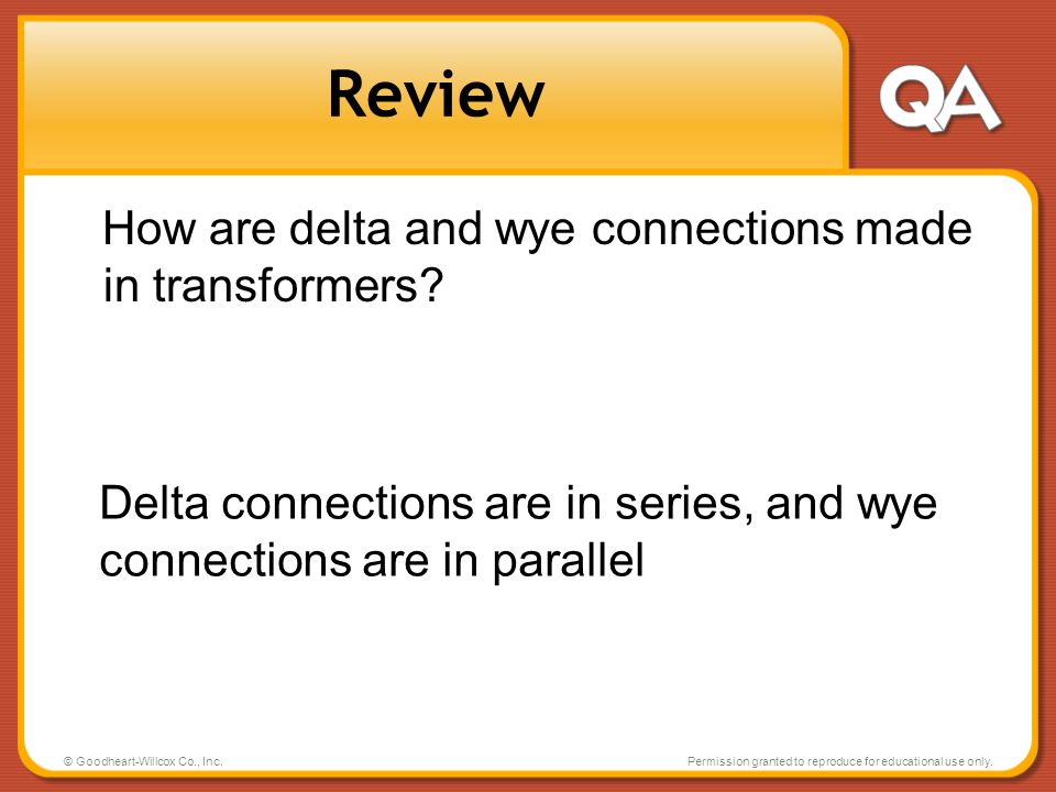 Review How are delta and wye connections made in transformers