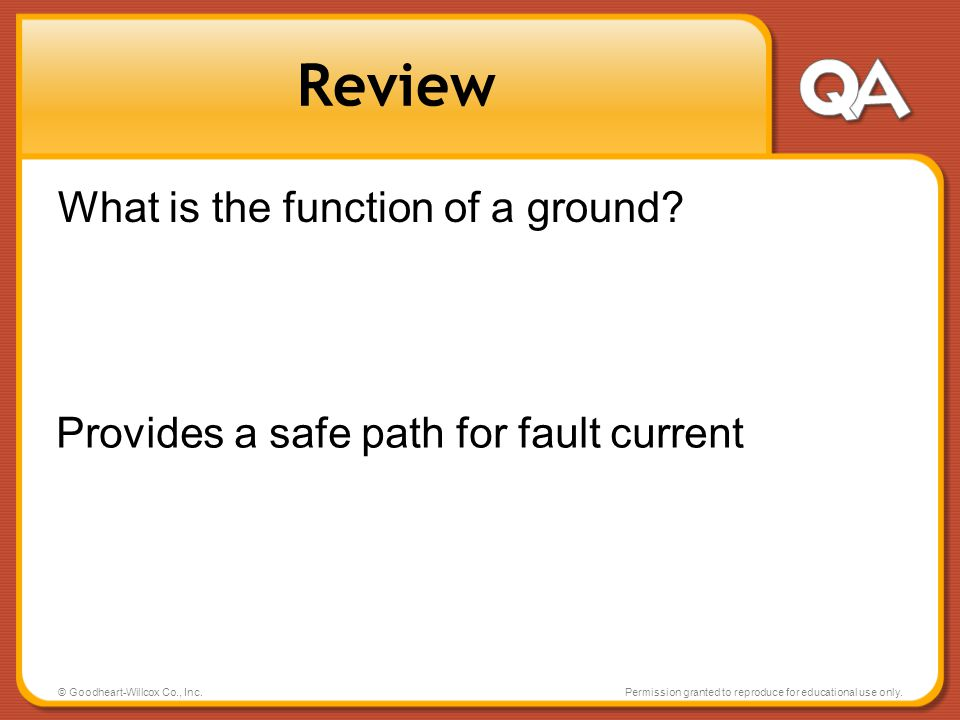 Review What is the function of a ground