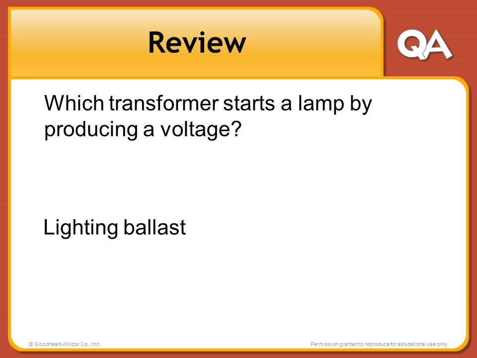 Review Which transformer starts a lamp by producing a voltage