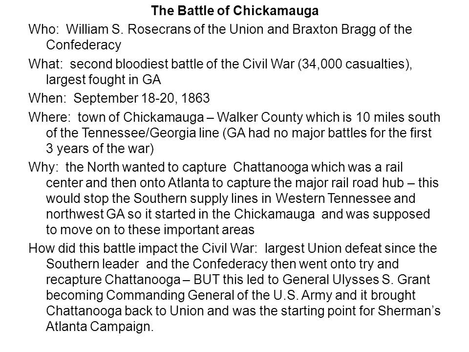 The Battle of Chickamauga Who: William S