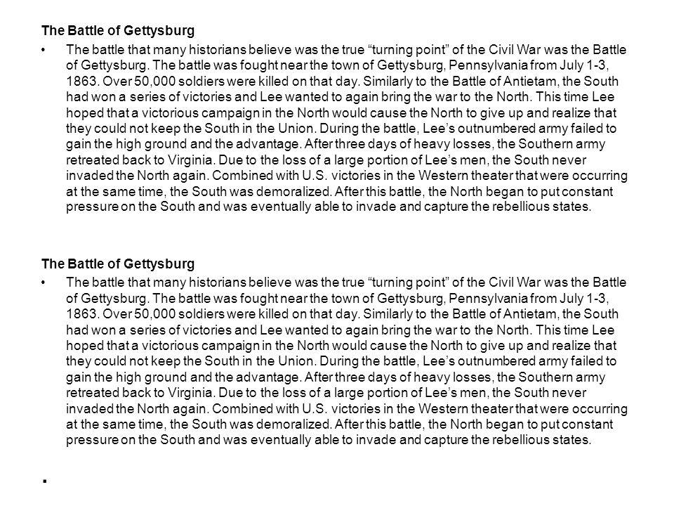 . The Battle of Gettysburg