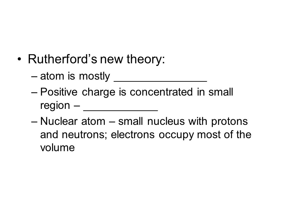 Rutherford's new theory: