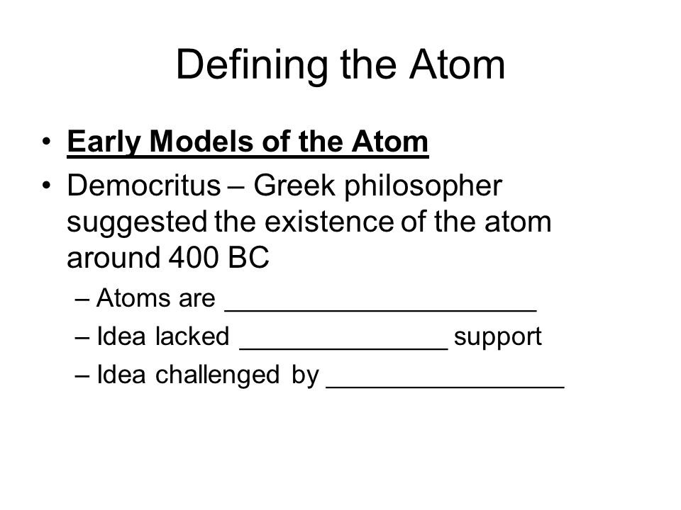 Defining the Atom Early Models of the Atom