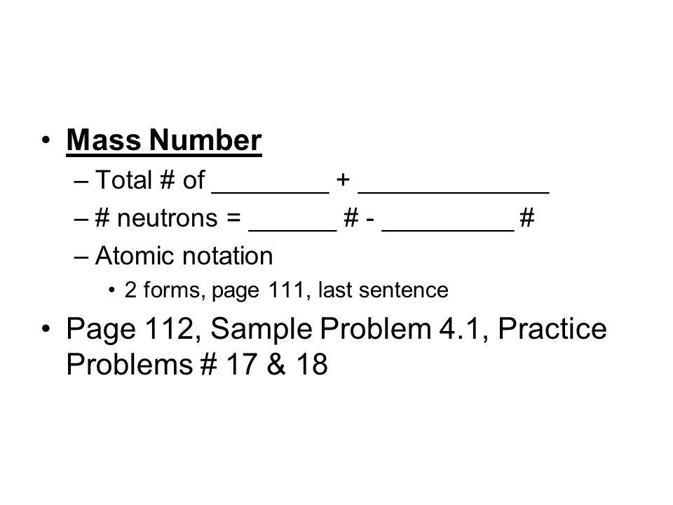 Page 112, Sample Problem 4.1, Practice Problems # 17 & 18