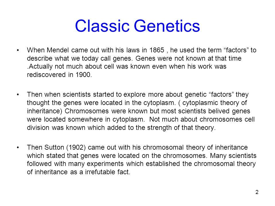 Classic Genetics