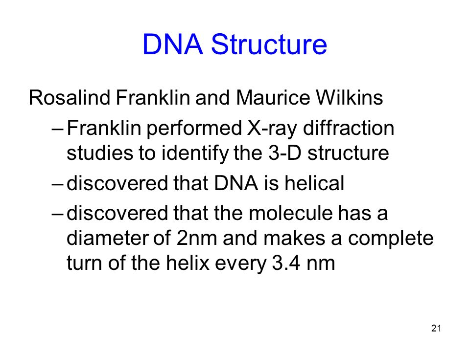 DNA Structure Rosalind Franklin and Maurice Wilkins
