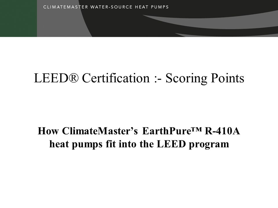 LEED® Certification :- Scoring Points