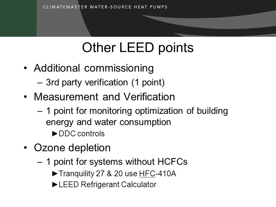 Other LEED points Additional commissioning