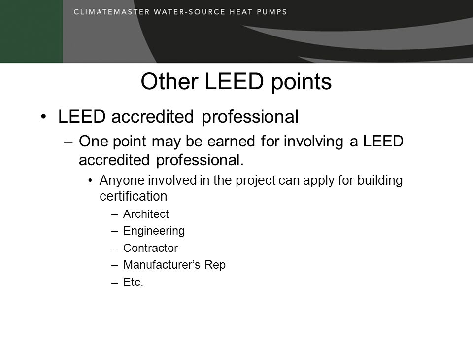 Other LEED points LEED accredited professional