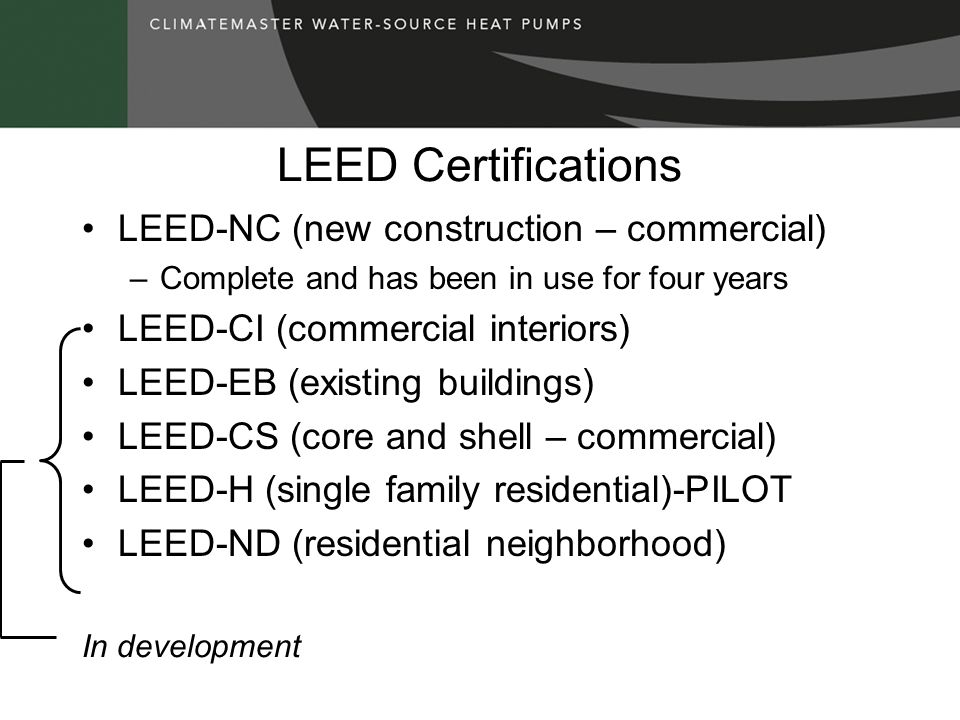 LEED Certifications LEED-NC (new construction – commercial)