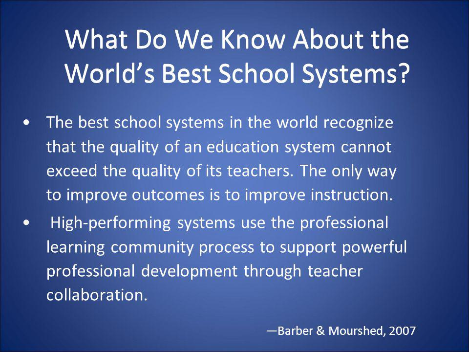 What Do We Know About the World's Best School Systems
